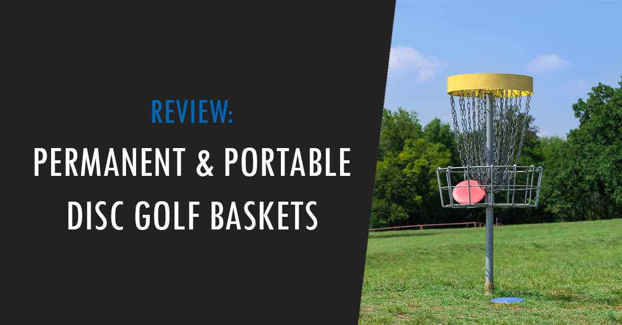 best disc golf baskets