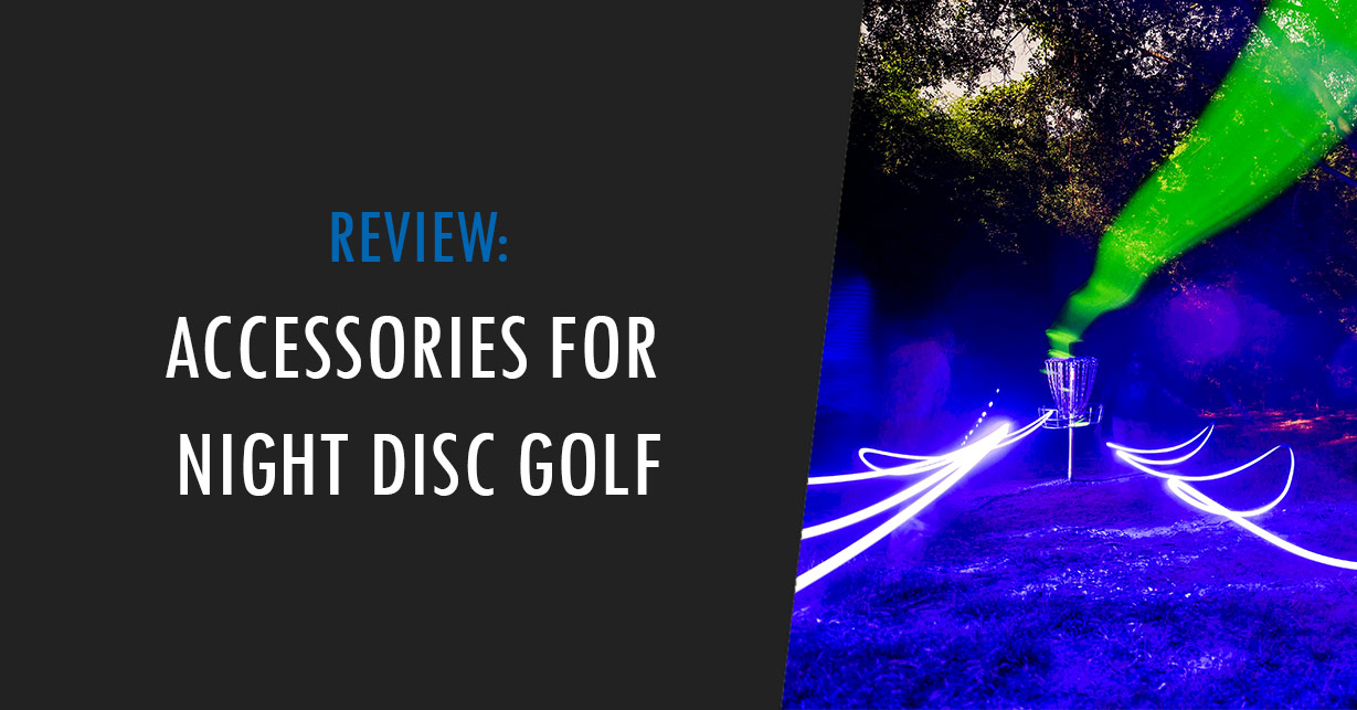 accessories for playing disc golf at night
